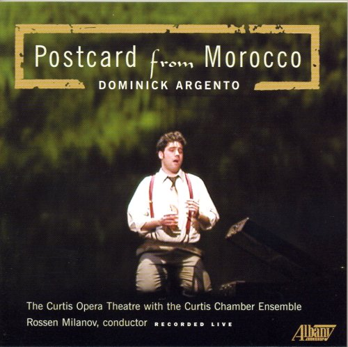 Dominick Argento: Postcard from Morocco