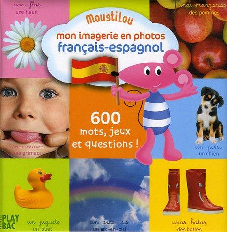 Mon imagerie en photos français-espagnol