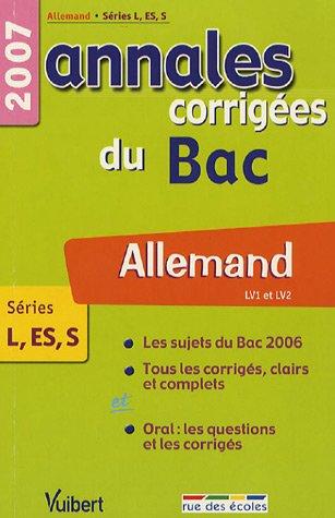 Allemand LV1-LV2 Séries L-ES-S : Annales corrigées du Bac