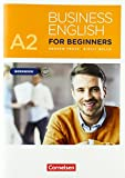 Business English for Beginners - New Edition: A2 - Workbook mit Audios als Augmented Reality