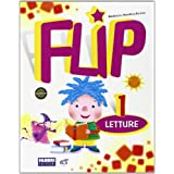 Flip. Con espansione online. Per la 1ª classe elementare