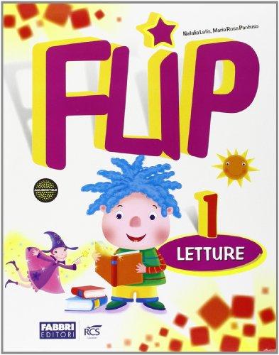 Flip. Per la 1 classe elementare. Con espansione online