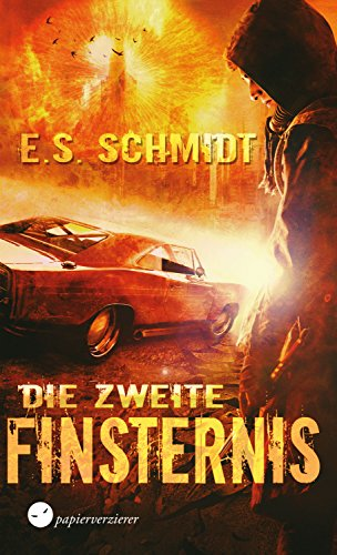 Die zweite Finsternis: Dystopischer Thriller (Max Steel Charaktere)