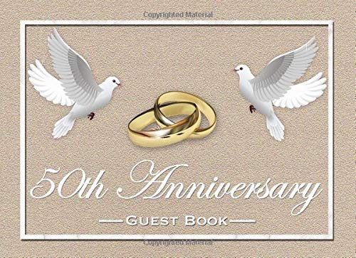 50th Anniversary Guest Book: Elegant White Dives and Gold Rings 50th Golden Wedding Anniversary Guestbook (Dekorationen 50 Wedding Anniversary)