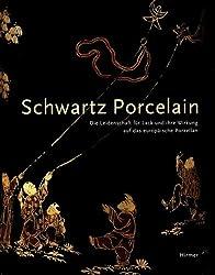 Schwartz Porcelain: The Lacquer Craze And Its Impact On European Porcelain