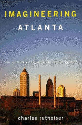 Imagineering Atlanta (Haymarket Series)