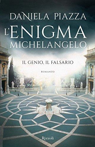 L'enigma Michelangelo: Il genio, il falsario