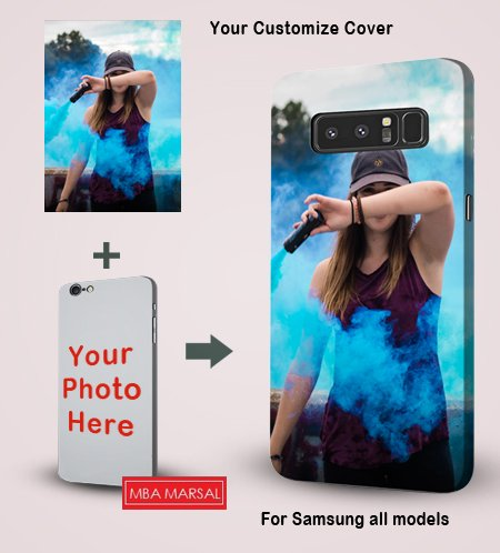 Customize Photo Printed Mobile Back Cover For Samsung Galaxy Mega 2 / Mega 5.8 / Mega 6.3 / Note 1 / Note 2 / Note 3 / Note 3 Neo / Note 4 / Note 5 / Note 5 Edge / Note 6 / Note 7 / Note 8 / Note Edge / ON 5 / On 7 / On 7 Pro / On 8 / On5 Pro / On7 (2016) / Quattro / S Advance / S Duos / S3 / S4 / S4 Mini / S5 / S5 Mini / S6 / S6 Active / S6 Edge / S6 Edge Plus / S7 / S7 Active / S7 Edge / S8 / S8 Plus / Z3 / A7 / J5 (2016)  available at amazon for Rs.199