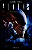 Aliens. Eruption 1