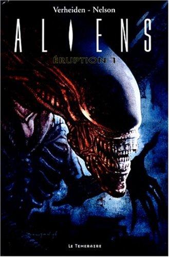 Aliens. Eruption 1 par
