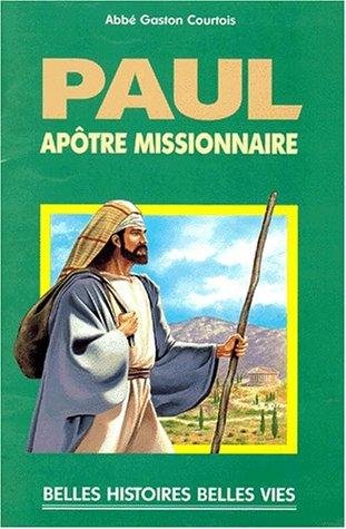Paul, aptre missionnaire