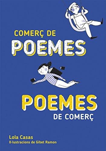 Comerç de poemes / Poemes de comerç (Narrativa Singular) por Lola Casas
