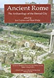 Ancient Rome: The Archaeology of the Eternal City (Oxford University School of Archaeology monographs)