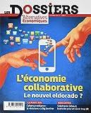 Les Dossiers d'Alternatives Economiques - Numéro 4 L'économie collaborative