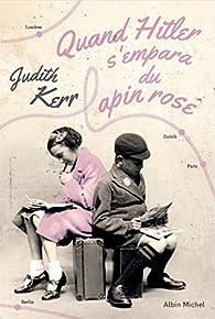 Quand Hitler s'empara du lapin rose par Judith Kerr