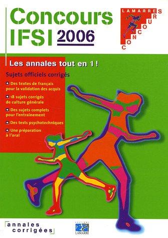 Concours IFSI 2005/2006 : Sujets officiels corrigés