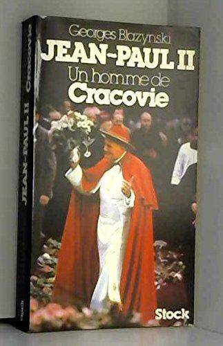 Jean-Paul II un homme de Cracovie