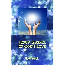 Jesus' Gospel of God's Love