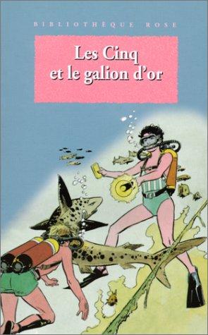 les-cinq-et-le-galion-dor-une-nouvelle-aventure-des-personnages-crees-par-enid-blyton