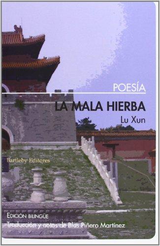 La Mala Hierba (Poesia (bartleby))
