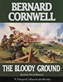 Cover of: The Bloody Ground (The Starbuck Chronicles, Book 4) | Bernard Cornwell