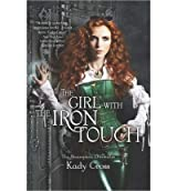 [(The Girl with the Iron Touch )] [Author: Kady Cross] [Mar-2014]
