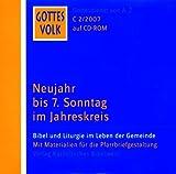 Gottes Volk, Lesejahr C 2007, 8 CD-ROMs u. Sonder-CD, Nr.2 : Neujahr bis 7. Sonntag im Jahreskreis, 1 CD-ROM Bild