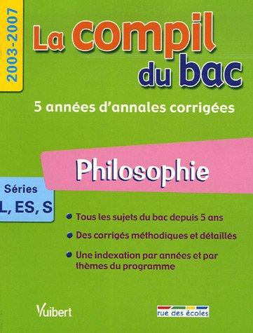 Philosophie : Séries L, ES, S, 2003-2007