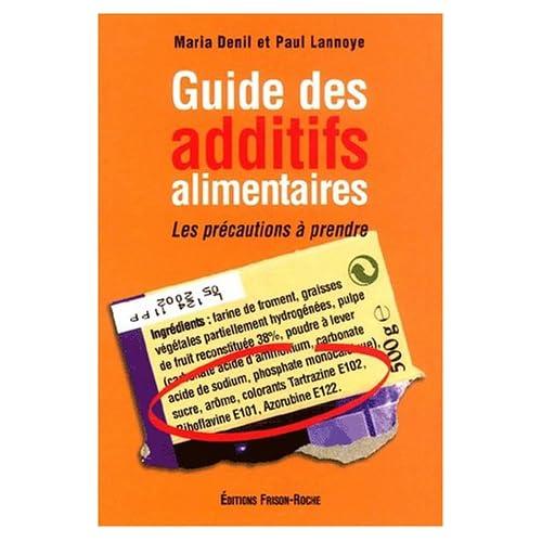 Guide des additifs alimentaires : Les précautions à prendre