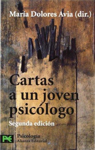 Cartas a Un Joven Psicologo / Letters to a Young Psychologist par MARIA DOLORES AVIA ARANDA