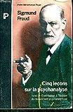 Cinq leçons sur la psychanalyse suivi de Contribution à l'histoire du mouvement psychanalytique
