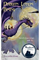 Dragon Lords Rising: Stretch your wings and fly.......... (Dragonsdome Chronicles) Paperback