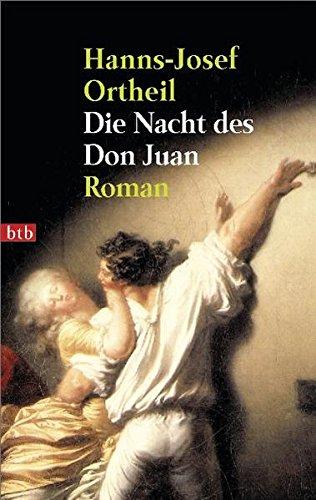 Die Nacht des Don Juan. Roman Was Die Zeit Ist, Die N