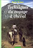 Image de Techniques du voyage à cheval