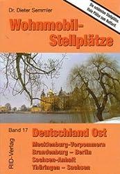 Wohnmobil-Stellplätze Deutschland Ost: Mecklenburg-Vorpommern - Brandenburg - Berlin Sachsen-Anhalt - Thüringen - Sachsen