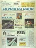 VOIX DU NORD (LA) [No 13708] du 30/07/1988 - CELINE - SES DEUX MEURTRIERS ONT AVOUE - JACQUES CHEREQUE ET LES SYNDICATS - LES SPORTS - FOOT - AIRBUS DE MULHOUSE - DELEBARRE SUSPEND LES PILOTES