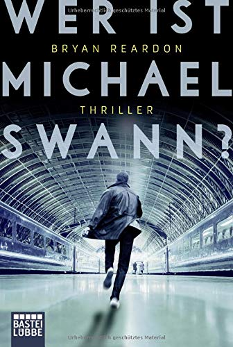 Penn Station New York New York (Wer ist Michael Swann?: Thriller)