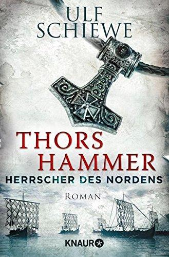 Herrscher des Nordens - Thors Hammer: Roman: Alle Infos bei Amazon