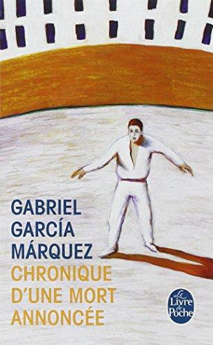 Chronique d'une mort annoncée par Gabriel Garcia Marquez