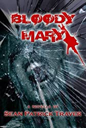 Bloody Mary: A Novella (English Edition)