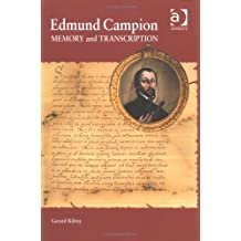Edmund Campion: Memory and Transcription by Gerard Kilroy (2005-10-20)