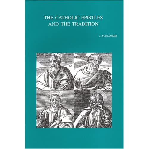 The Catholic Epistles And The Tradition