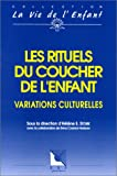 LES RITUELS DU COUCHER DE L'ENFANT. Variations culturelles