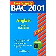 Bac 2001 : Anglais LV1 et LV2 (sujets corrigés)