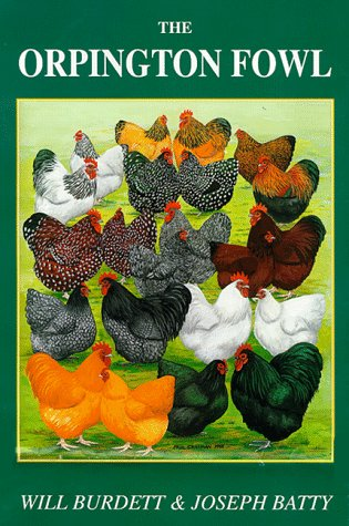 The Orpington Fowl (International Poultry Library)