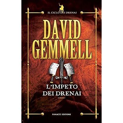 L'impeto Dei Drenai (Fanucci Narrativa)