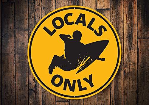 Yilooom Locals Only Schild, Lokale Surfers, Surfdekoration, Surf-Liebhaber, Big Wave Schild, Ozean, Strand Dekoration, Strandsurfer - Metallschild