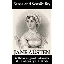 Sense and Sensibility (with the original watercolor illustrations by C.E. Brock) (English Edition)