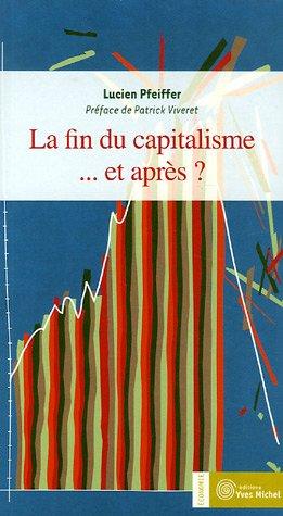 La fin du capitalisme... et après
