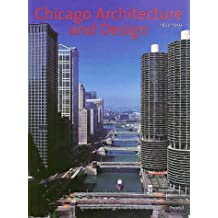 Chicago Architecture and Design 1923-1993: Reconfiguration of an American Metropolis